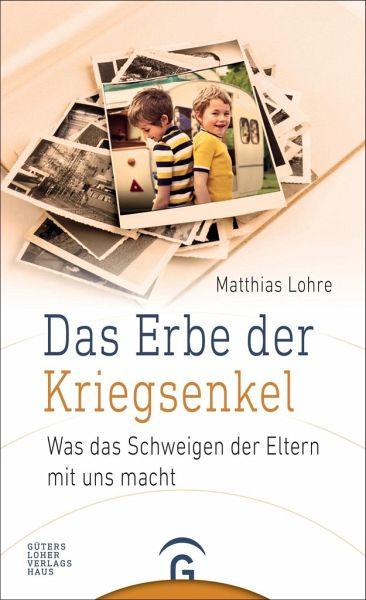 Das Erbe der Kriegsenkel Mathias Lohre